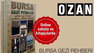 Bursa hakkında her şey Bursa Gezi Rehberinde