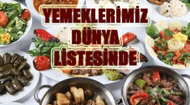 Türk yemekleri dünyanın en iyi lezzetleri arasında