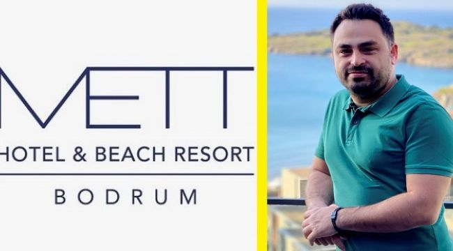 Mett Hotels & Resorts'te yeni görevlendirme !