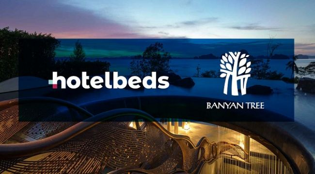 Hotelbeds ve Banyan Tree Group'tan stratejik anlaşma
