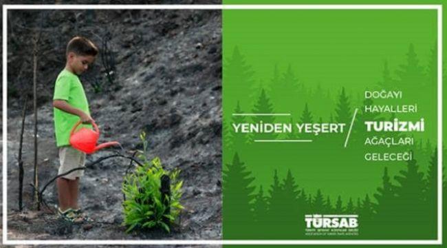 TÜRSAB'tan turizmi yeniden yeşert kampanyası !
