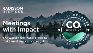 Radisson ile Karbon Negatif Gezegen Pozitif!